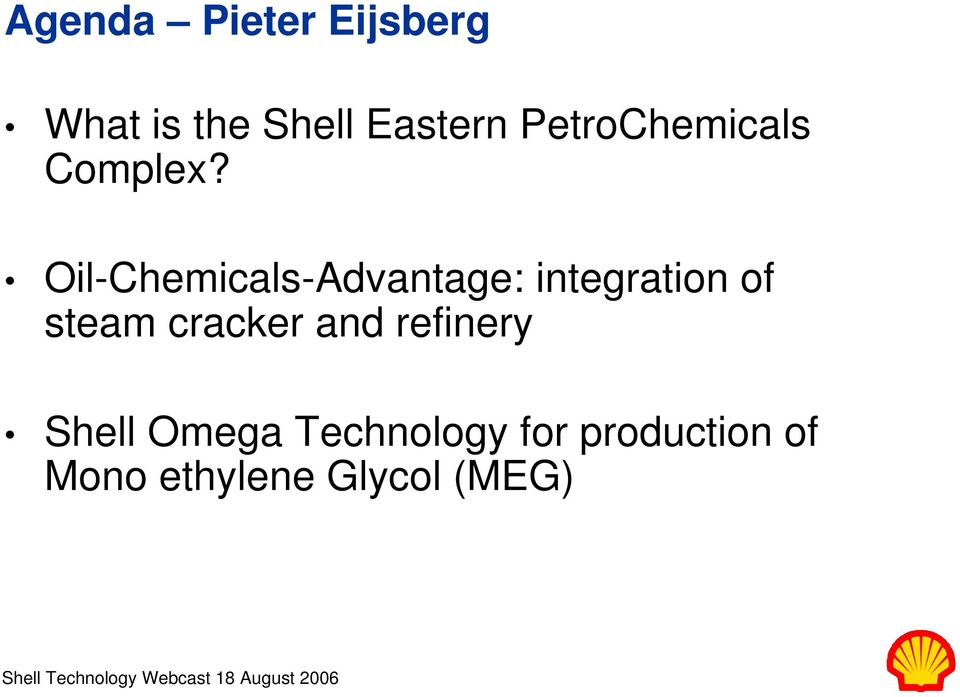 Oil-Chemicals-Advantage: integration of steam