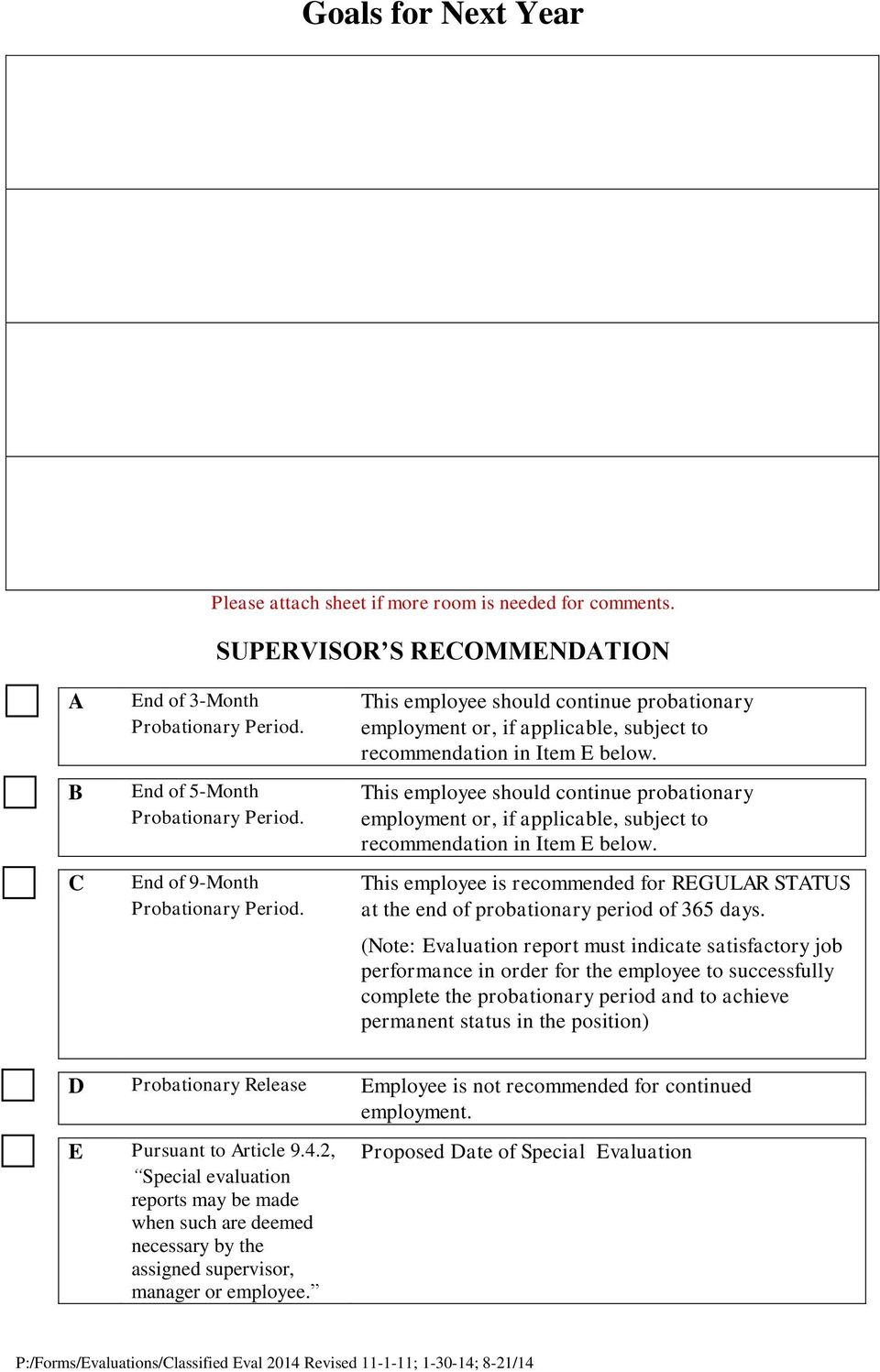 employment or, if applicable, subject to recommendation in Item E below. C End of 9-Month This employee is recommended for REGULAR STATUS Probationary Period.