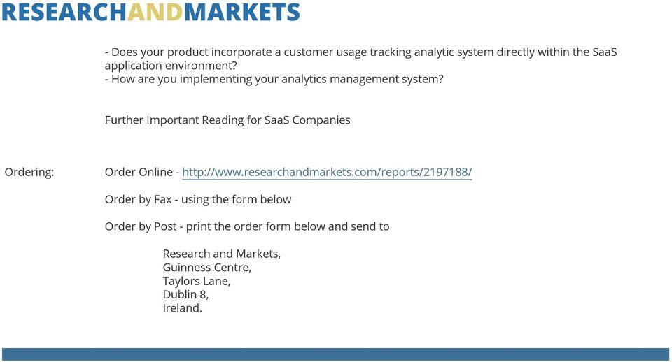 Further Important Reading for SaaS Companies Ordering: Order Online - http://www.researchandmarkets.