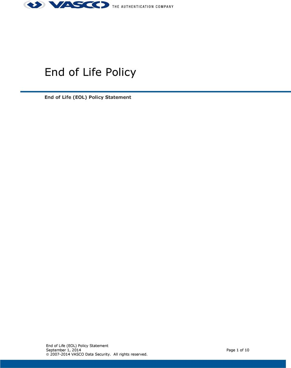 End of Life Policy  End of Life (EOL) Policy Statement  End