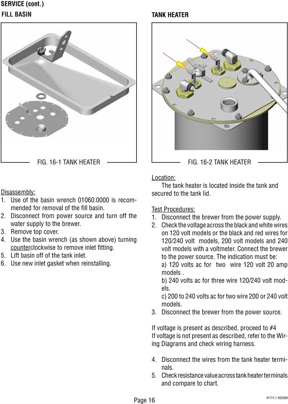 C Cs Ct Cwtf Crt Crtf Series Including Dv Mv Aps Tc Ts Bunn Cw Wire Diagram Lift Basin Off Of The Tank Inlet 6 Use New Gasket When Reinstalling