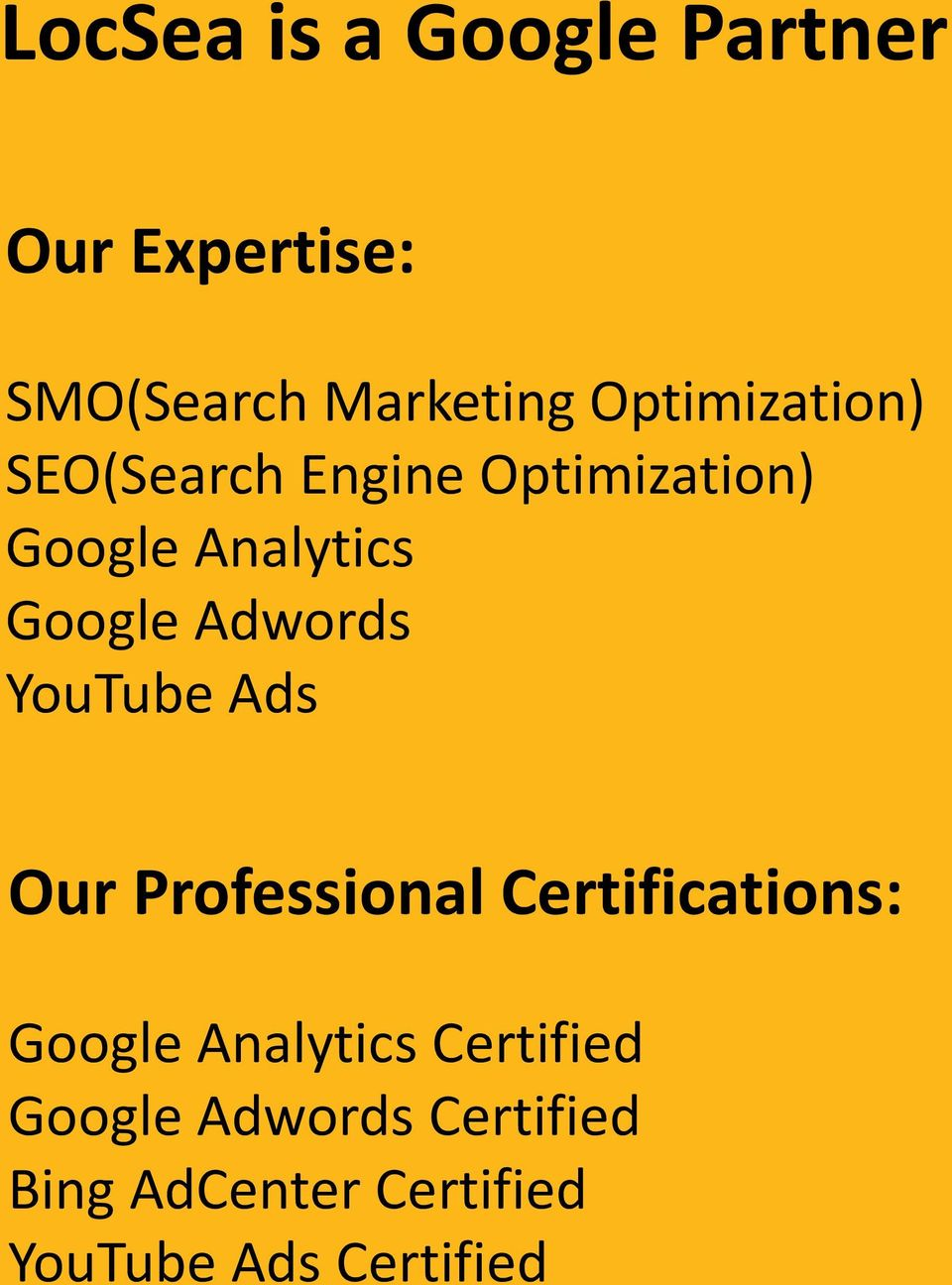 Adwords YouTube Ads Our Professional Certifications: Google Analytics