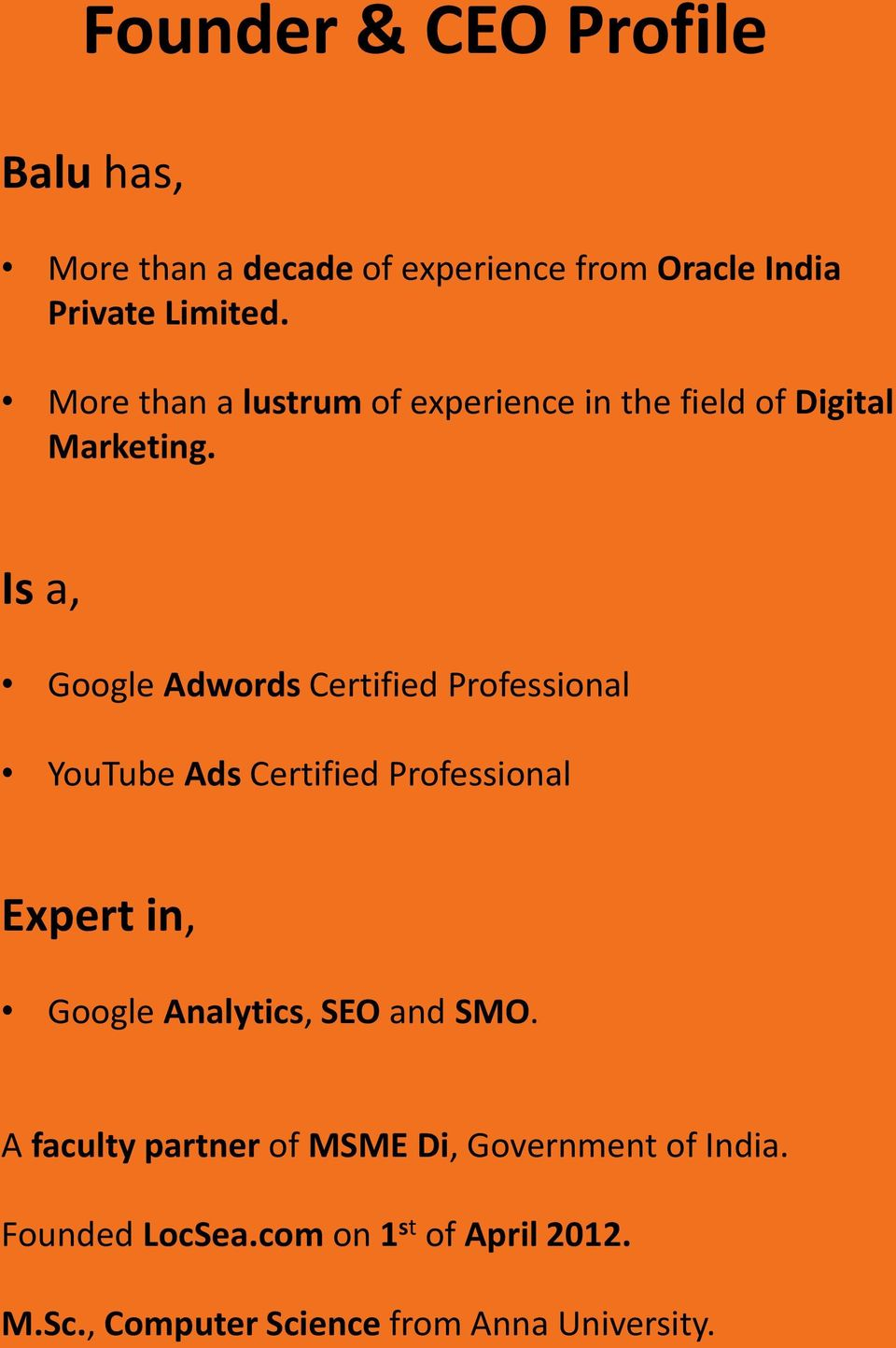 Is a, Google Adwords Certified Professional YouTube Ads Certified Professional Expert in, Google