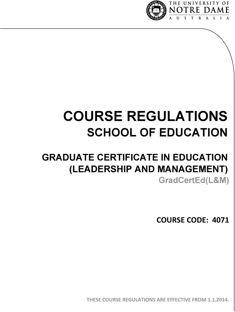 AND MANAGEMENT) GradCertEd(L&M) COURSE CODE: