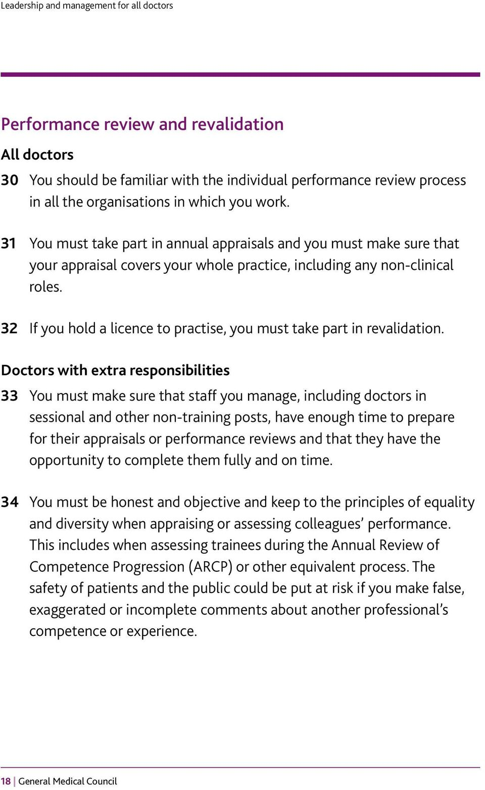 32 If you hold a licence to practise, you must take part in revalidation.