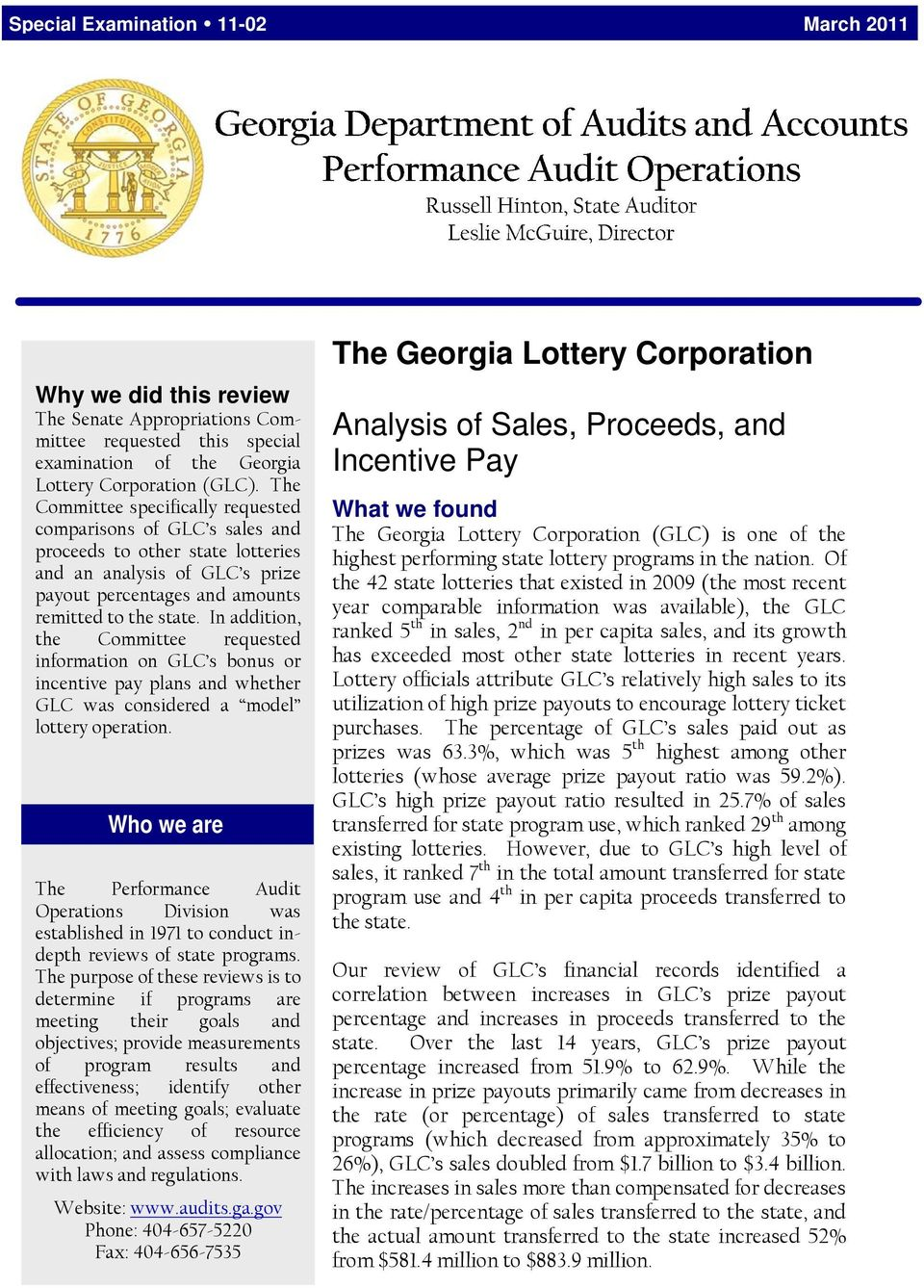 The Georgia Lottery Corporation  Analysis of Sales, Proceeds, and
