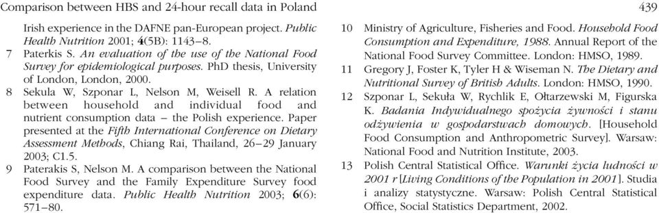 A relation between household and individual food and nutrient consumption data the Polish experience.