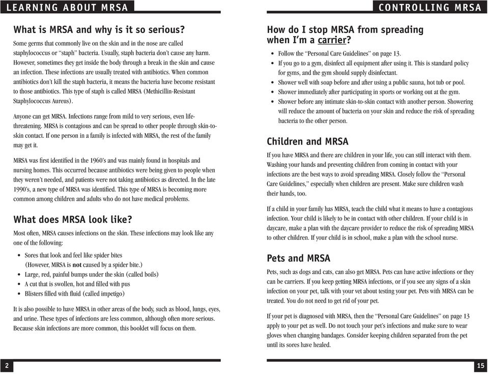 Living with MRSA  Things to remember about living with MRSA: This is