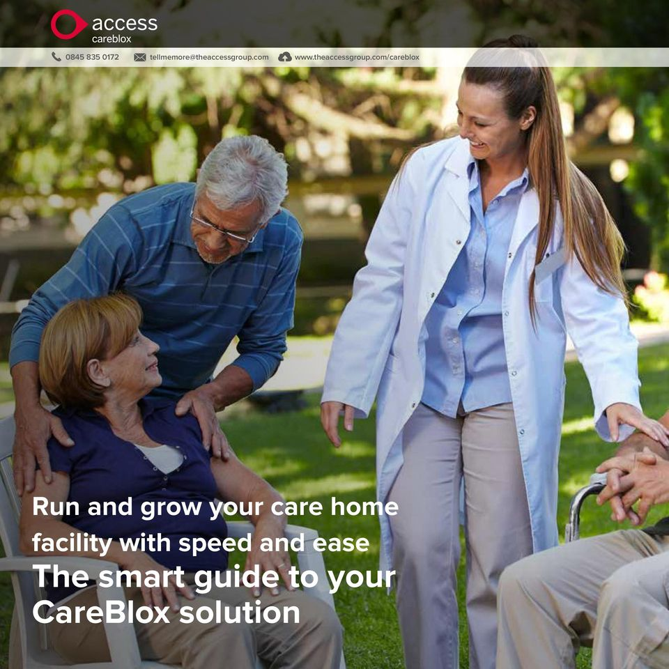 com/careblox Run and grow your care home