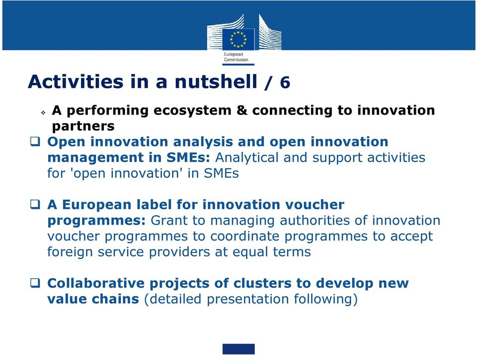 innovation voucher programmes: Grant to managing authorities of innovation voucher programmes to coordinate programmes to