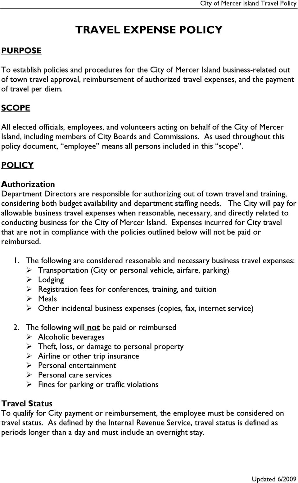 As used throughout this policy document, employee means all persons included in this scope.