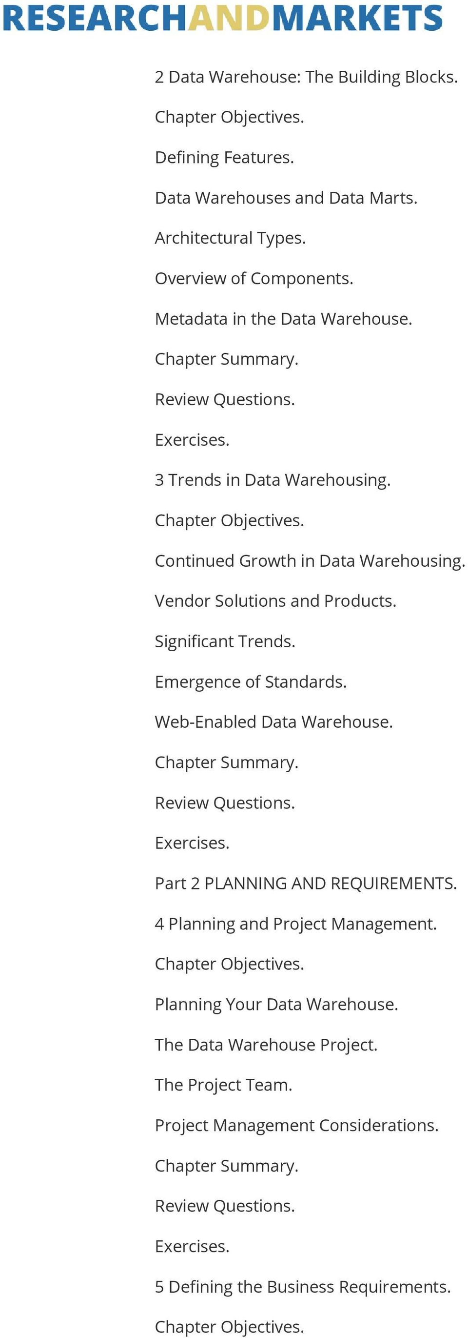 Significant Trends. Emergence of Standards. Web-Enabled Data Warehouse. Part 2 PLANNING AND REQUIREMENTS.