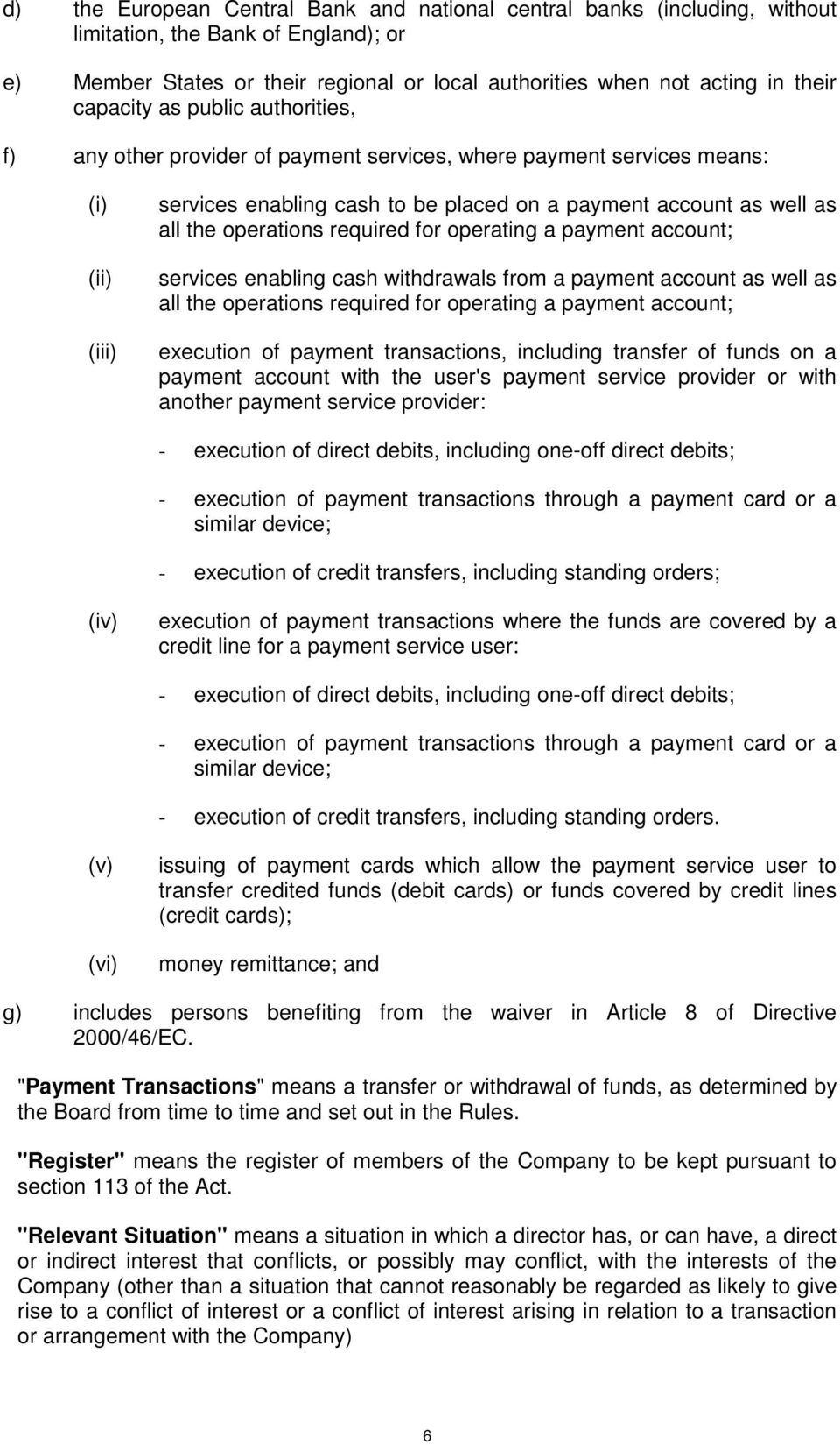 operations required for operating a payment account; services enabling cash withdrawals from a payment account as well as all the operations required for operating a payment account; execution of