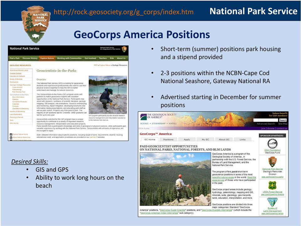 housing and a stipend provided 2 3 positions within the NCBN Cape Cod National Seashore,