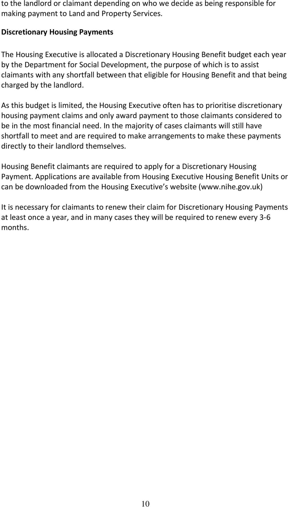 claimants with any shortfall between that eligible for Housing Benefit and that being charged by the landlord.