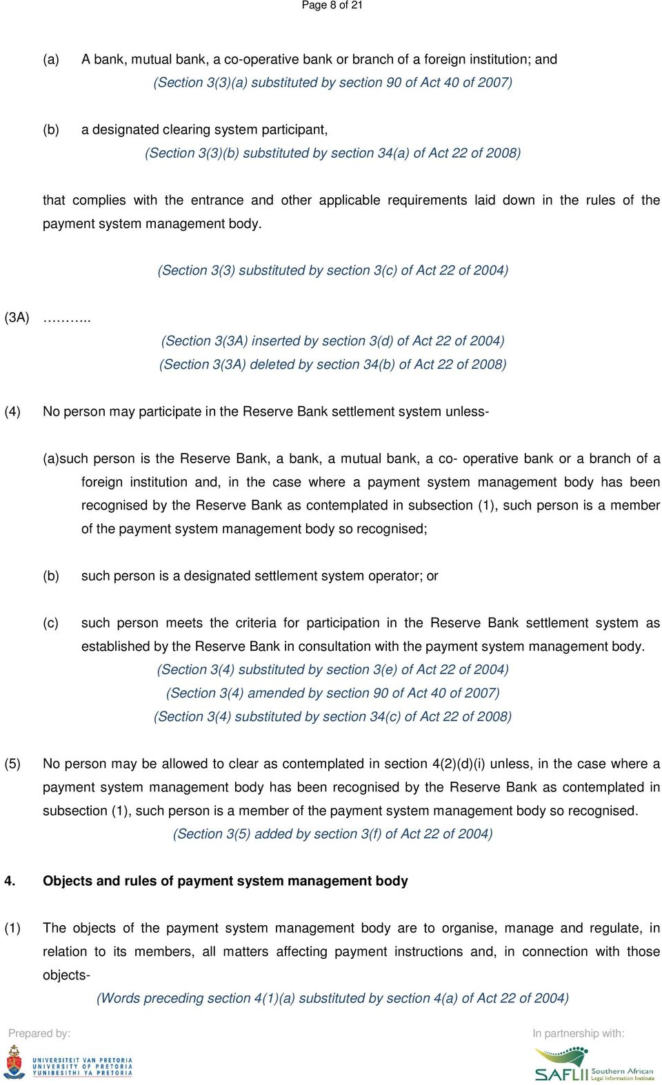 (Section 3(3) substituted by section 3 of Act 22 of 2004) (3A).