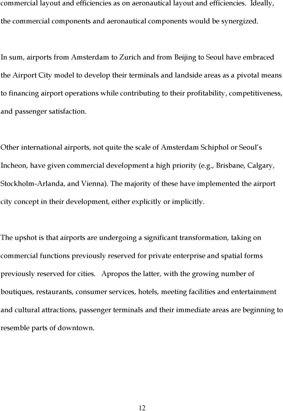 The Evolution Of Airport Cities And The Aerotropolis John D