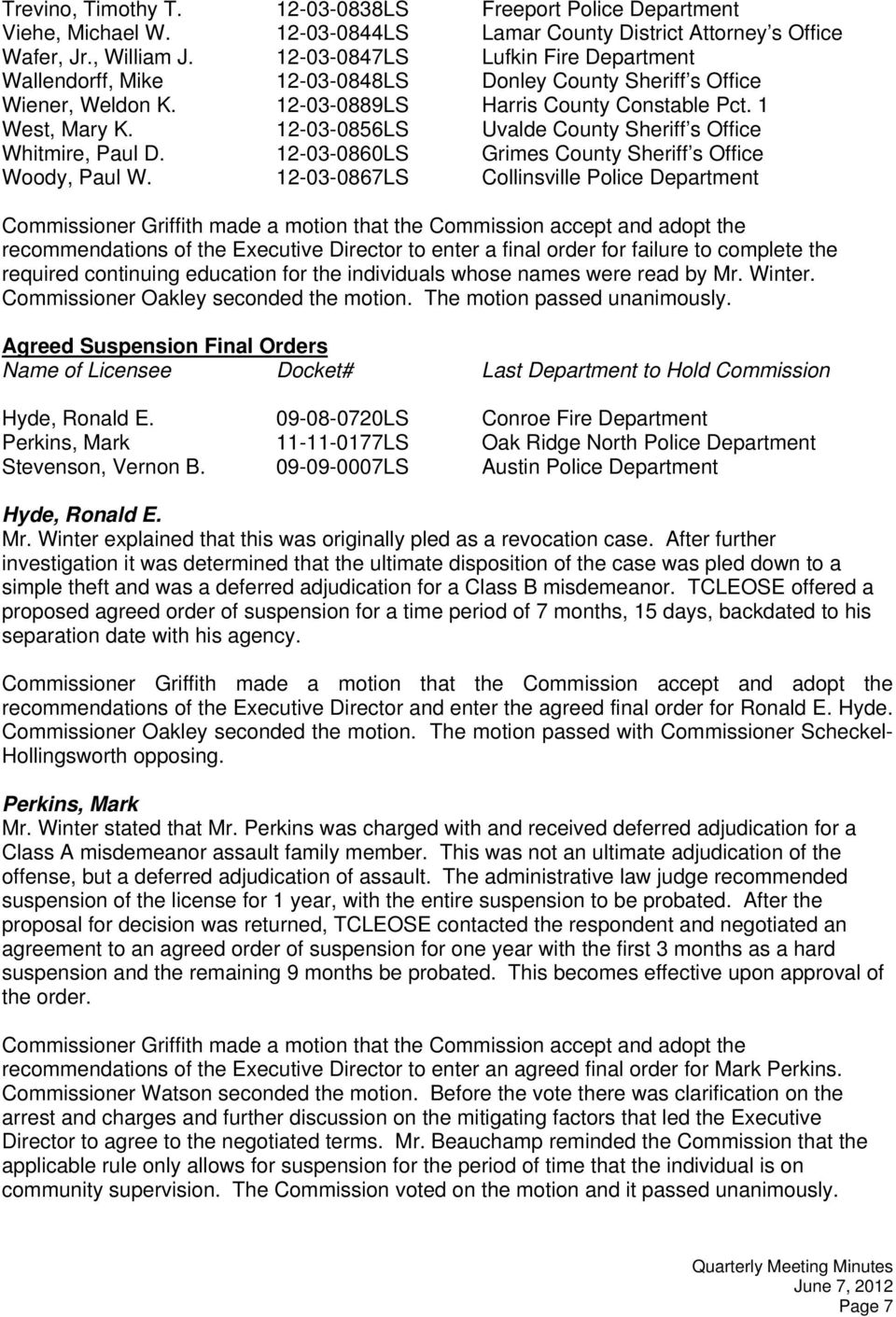 Agenda item #3, Approval of the minutes of the March 1, 2012