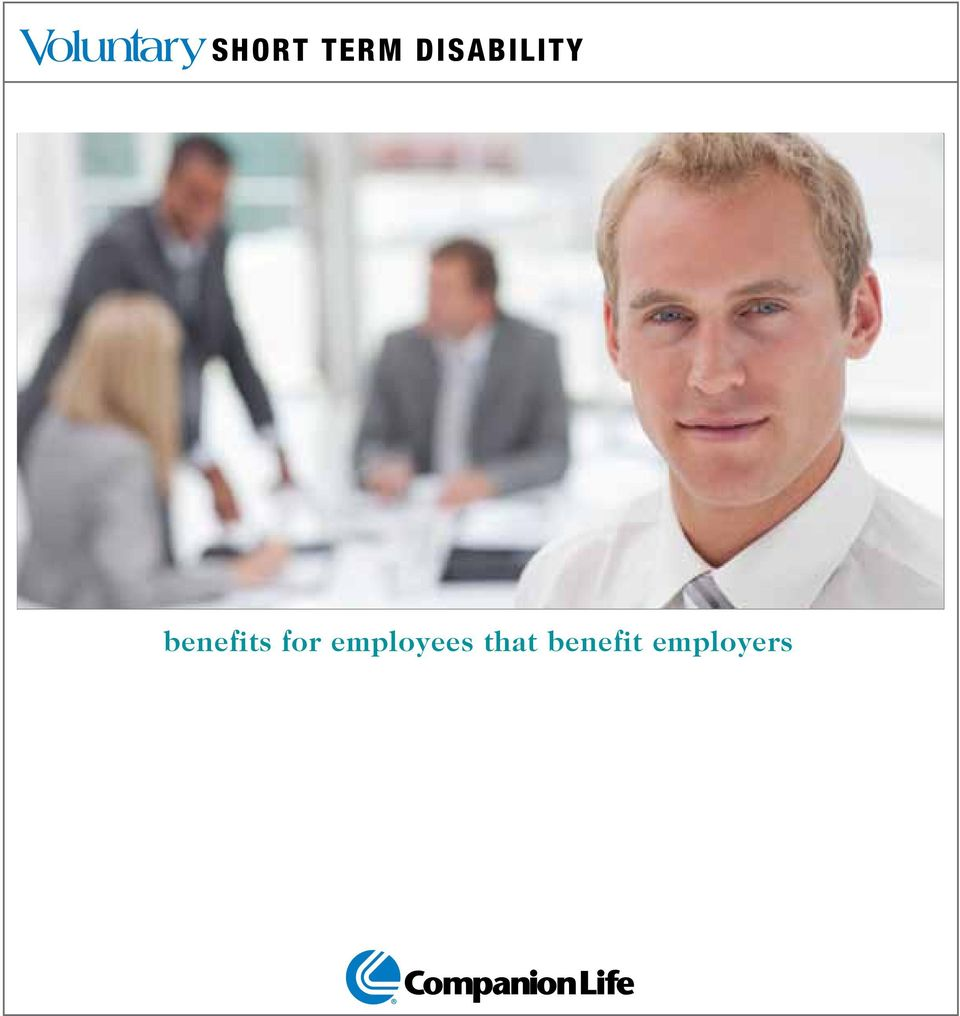 SHORT TERM DISABILITY  benefits for employees that benefit