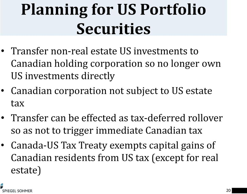 tax Transfer can be effected as tax-deferred rollover so as not to trigger immediate Canadian tax