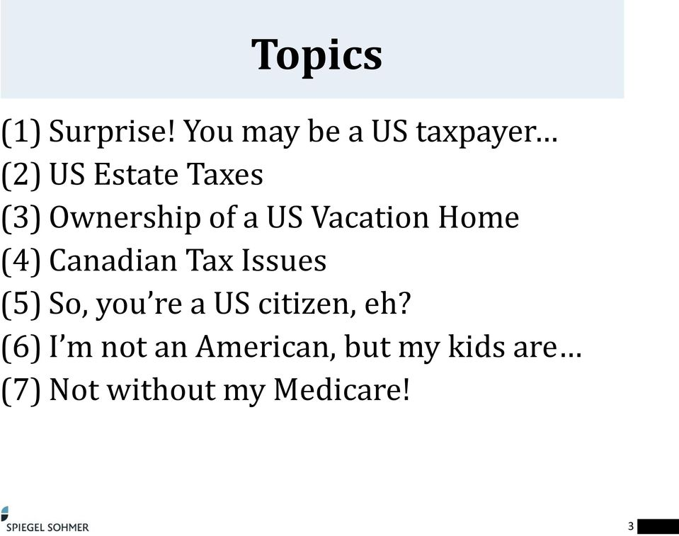 Ownership of a US Vacation Home (4) Canadian Tax Issues