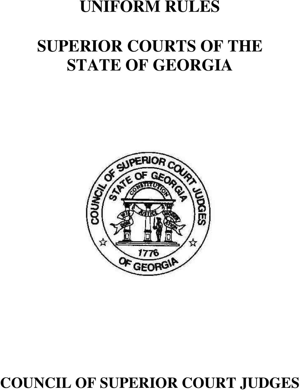 UNIFORM RULES SUPERIOR COURTS OF THE STATE OF GEORGIA