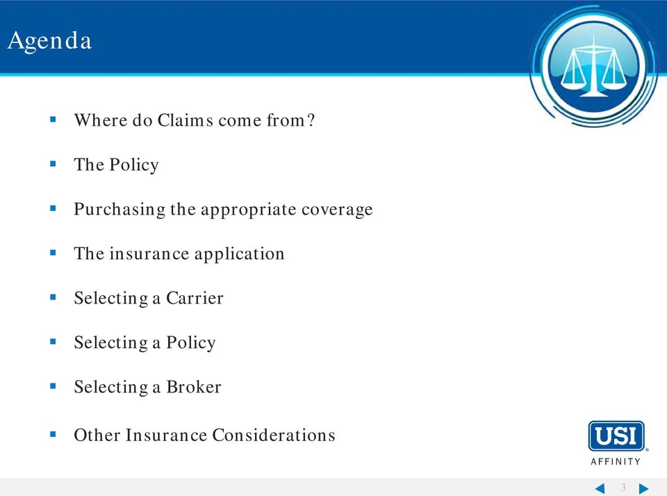 The insurance application Selecting a Carrier
