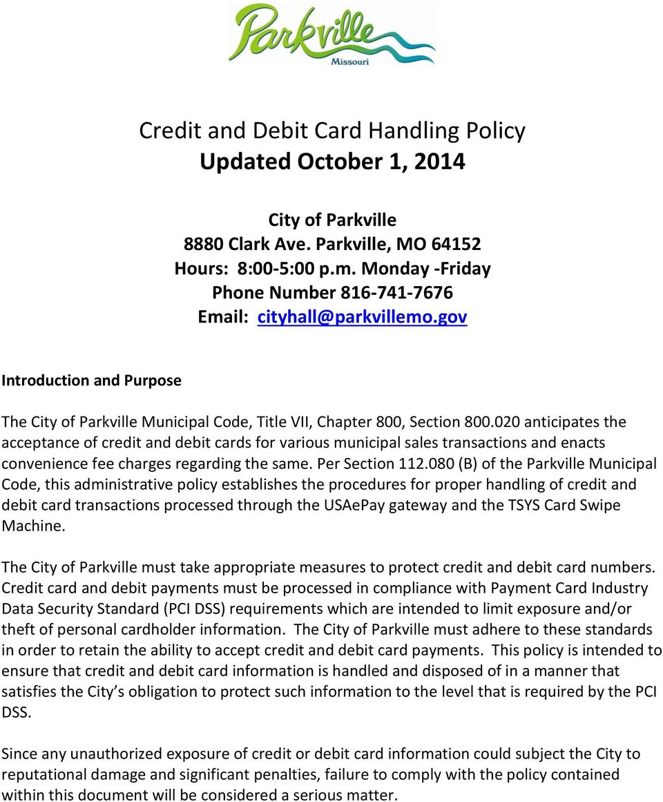 020 anticipates the acceptance of credit and debit cards for various municipal sales transactions and enacts convenience fee charges regarding the same. Per Section 112.