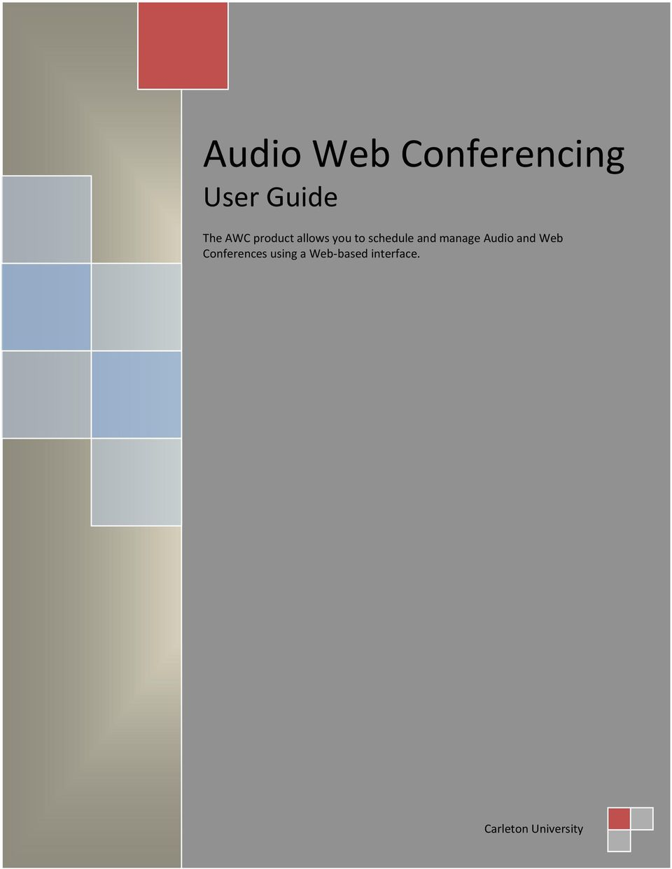 manage Audio and Web Conferences using