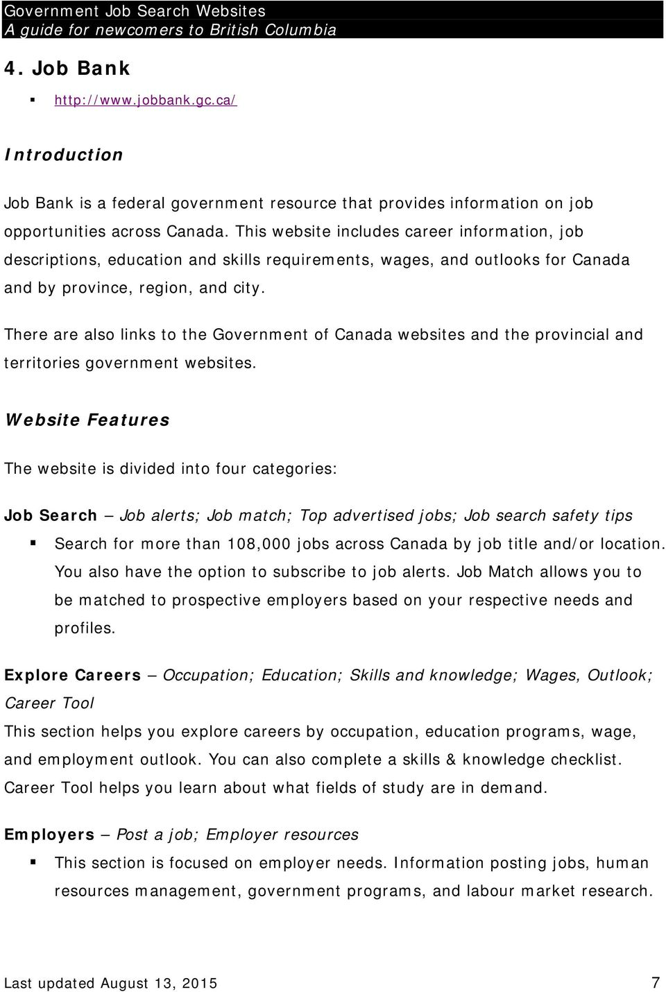 There are also links to the Government of Canada websites and the provincial and territories government websites.