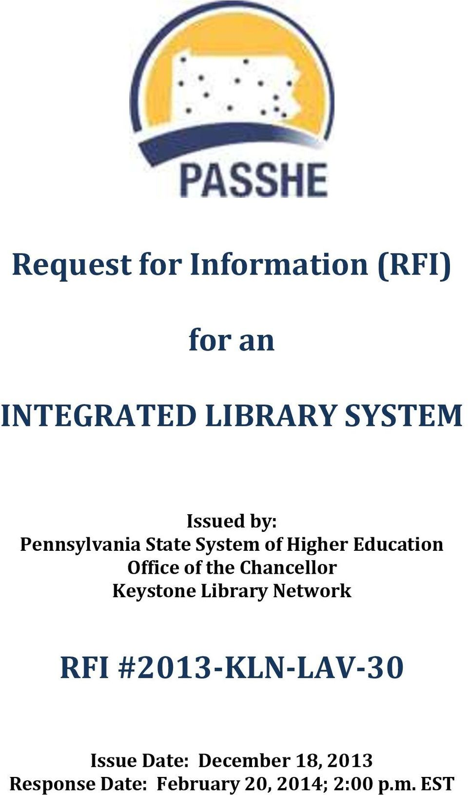 Request for Information (RFI) for an INTEGRATED LIBRARY SYSTEM RFI