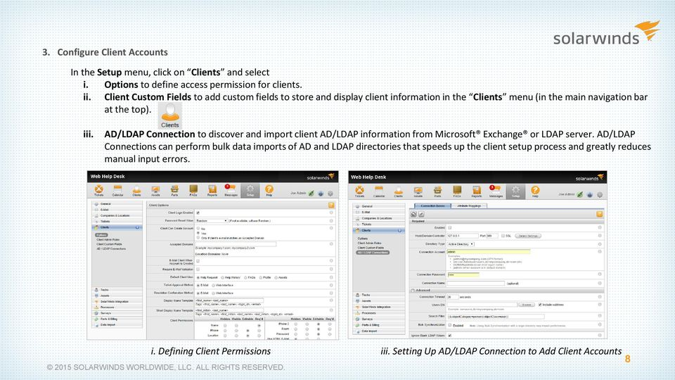 AD/LDAP Connection to discover and import client AD/LDAP information from Microsoft Exchange or LDAP server.