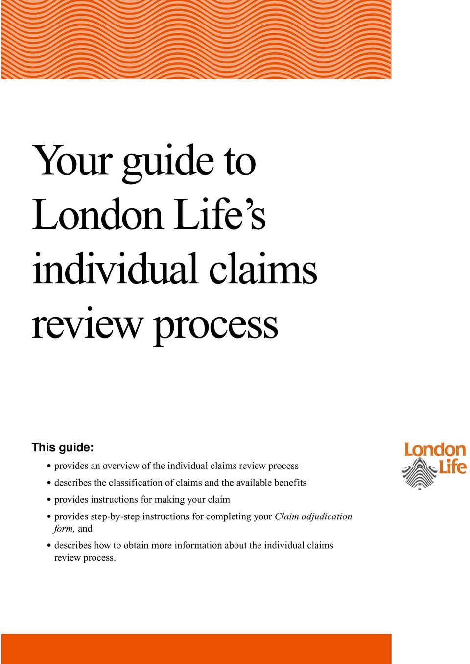 provides instructions for making your claim provides step-by-step instructions for completing your