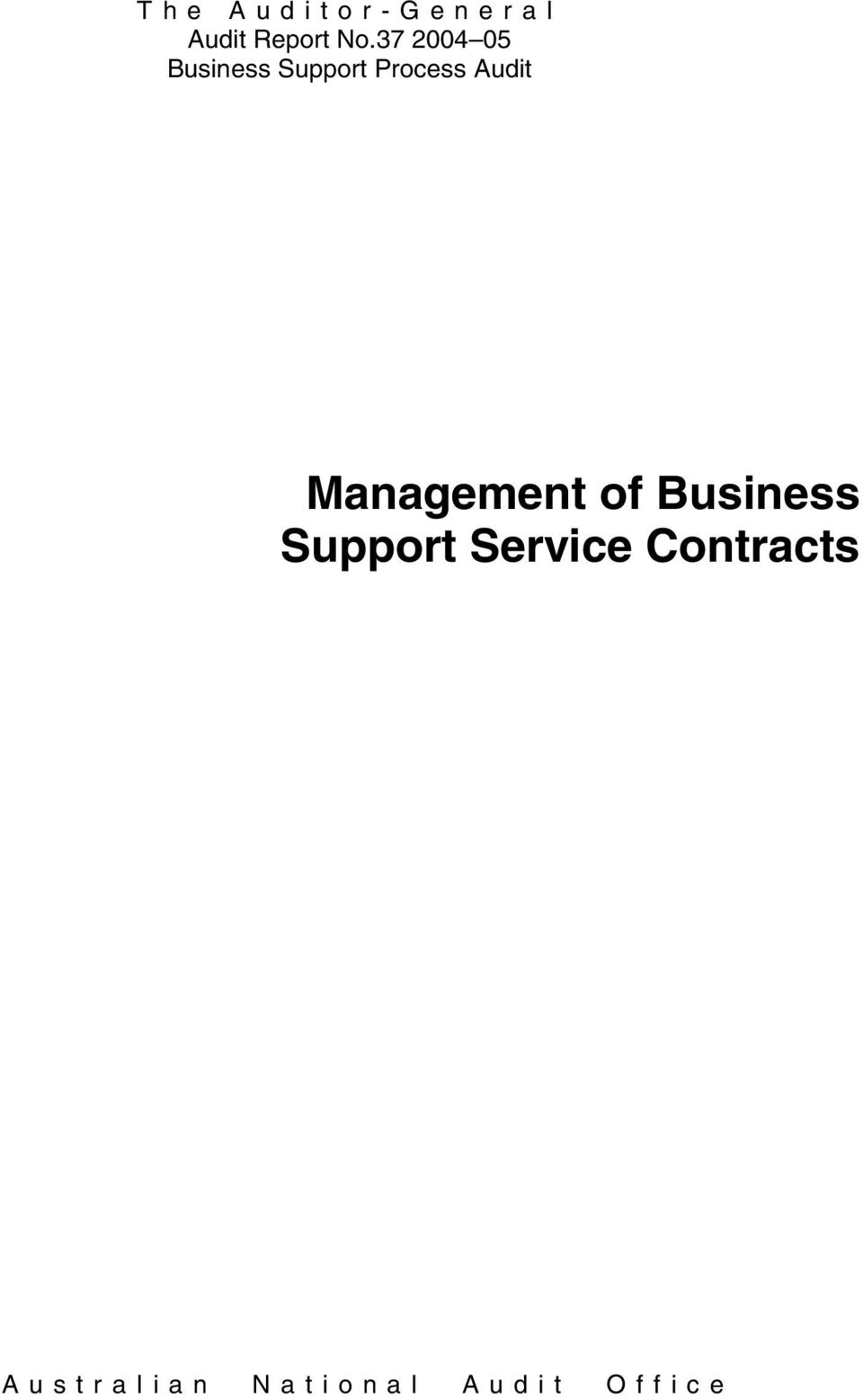Audit Management of Business Support