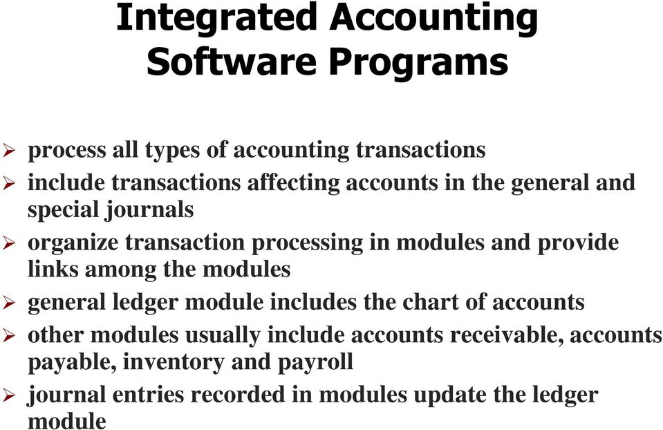 links among the modules general ledger module includes the chart of accounts other modules usually include