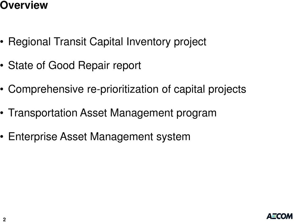 re-prioritization of capital projects