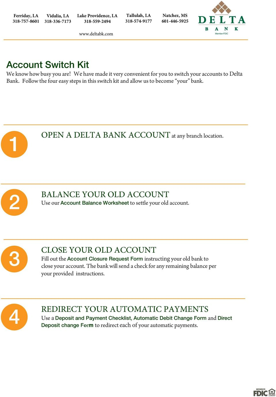 2 BALANCE YOUR OLD ACCOUNT Use our Account Balance Worksheet to settle your old account.