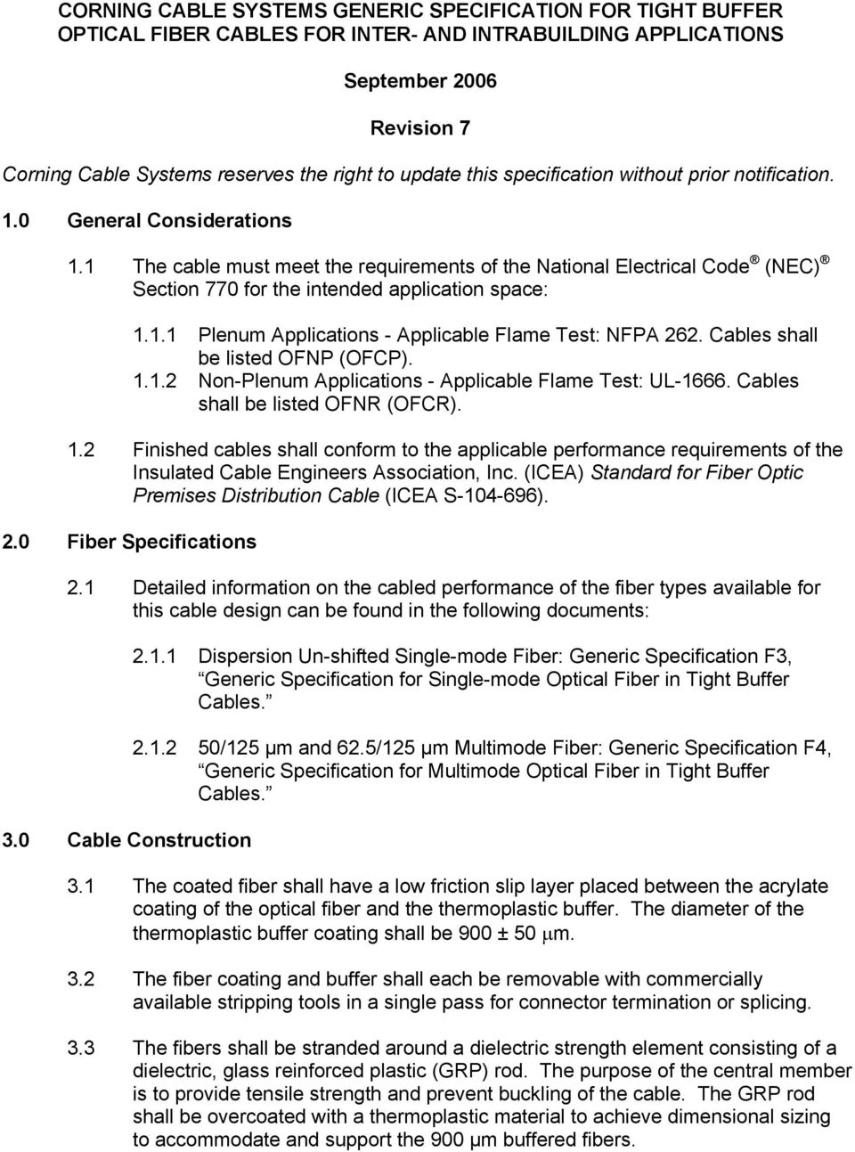 Corning Cable Systems Generic Specification For Tight Buffer Optical Submarine Fiber Optic Magnified Fop 2011 1 The Must Meet Requirements Of National Electrical Code Nec Section