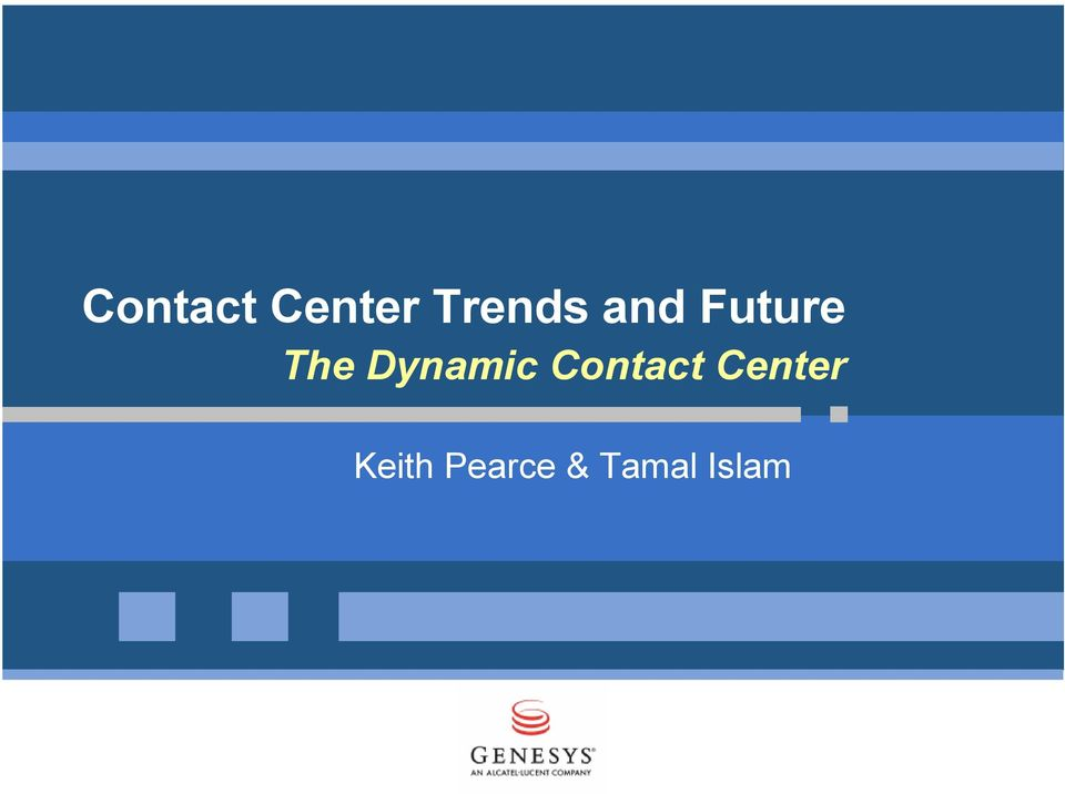 Dynamic Contact