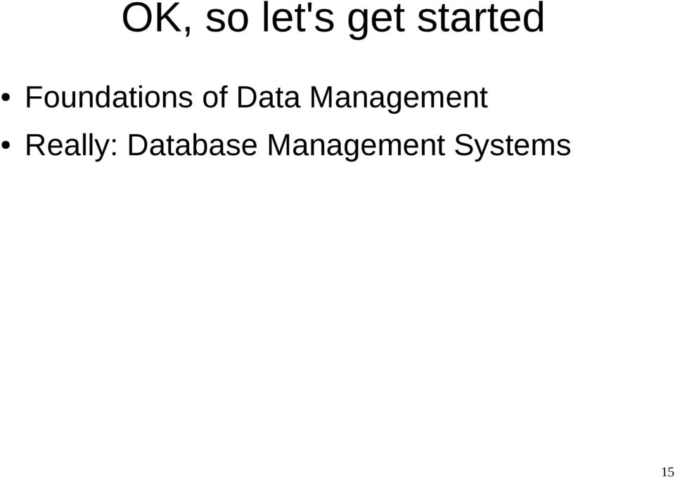 Data Management Really: