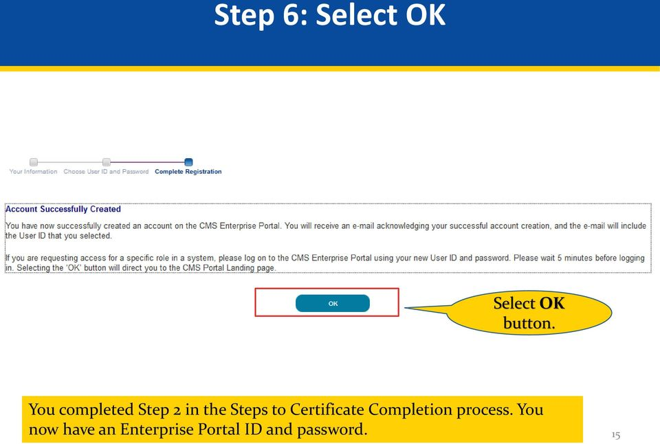 Certificate Completion process.