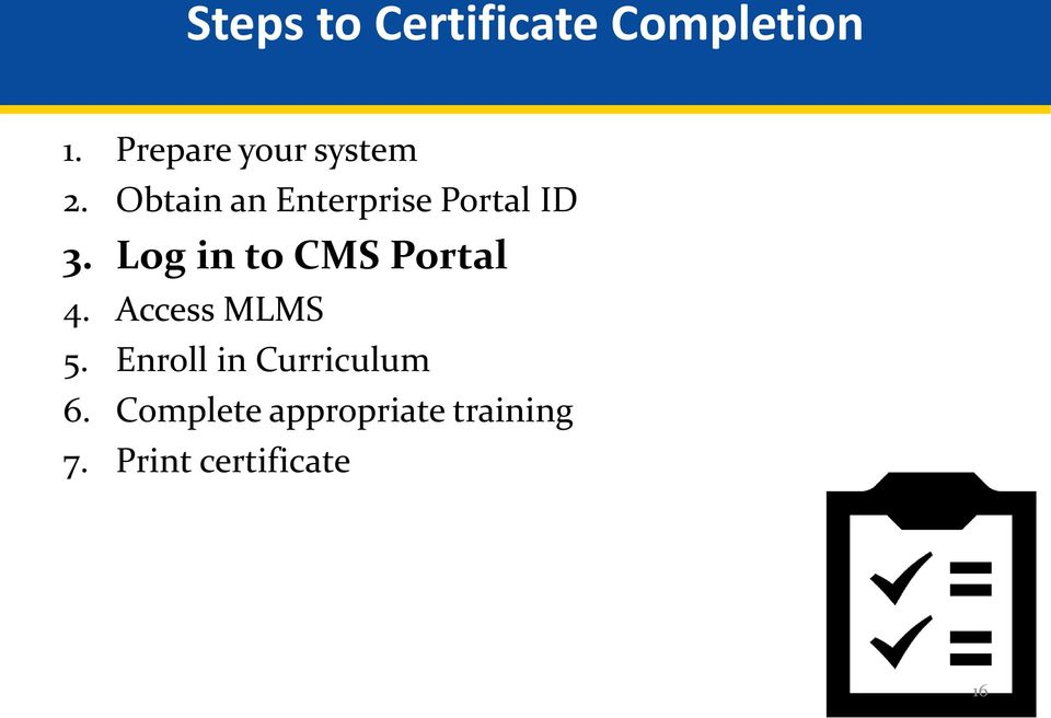 Obtain an Enterprise Portal ID 3.