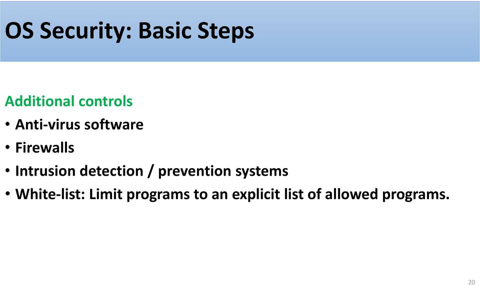 detection / prevention systems White-list: