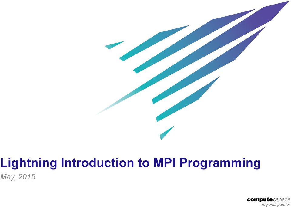 Lightning Introduction to MPI Programming - PDF