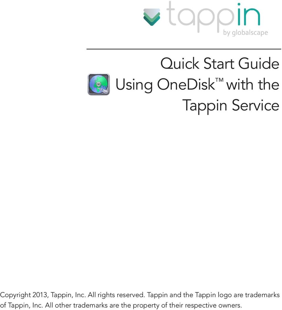 Tappin and the Tappin logo are trademarks of Tappin, Inc.