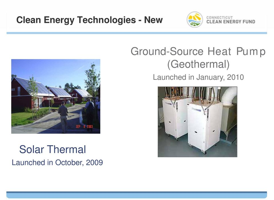 (Geothermal) Launched in January,
