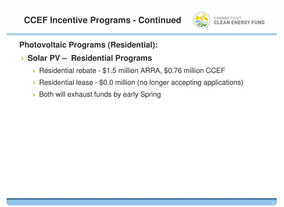 $1.5 million ARRA, $0.76 million CCEF Residential lease - $0.