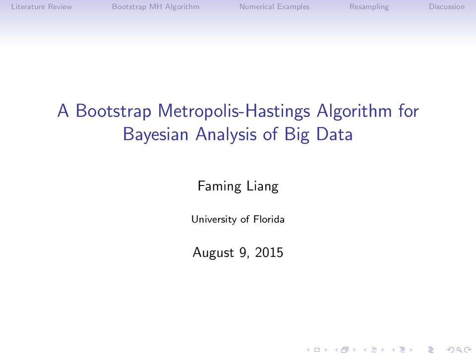 A Bootstrap Metropolis-Hastings Algorithm for Bayesian