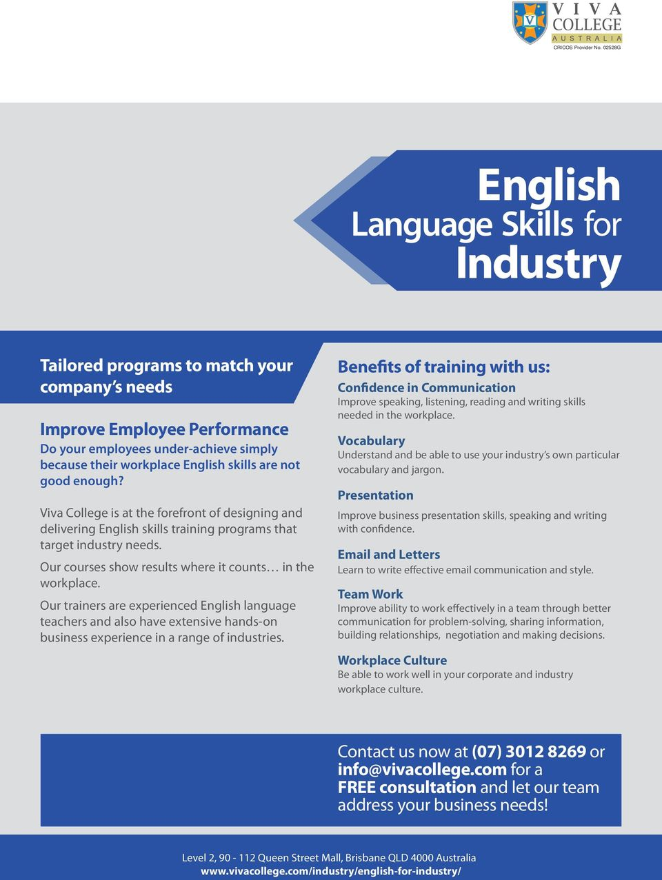 Our trainers are experienced English language teachers and also have extensive hands-on business experience in a range of industries.