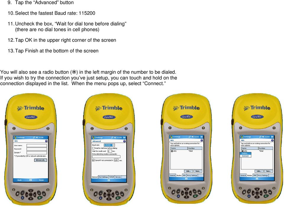 How to setup a VRS or Single Base connection with a Trimble 2005
